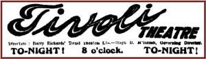 Tivoli ad [BC 20 May 1915, 2]