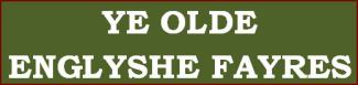 Ye Olde Englyshe Fayres